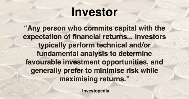 Definition of Investor from Investopedia.com
