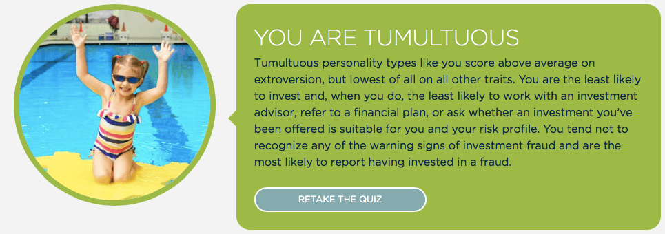 "InvestRight Personality Quiz results for Mr. ETT, who is ""Tumultuous""."