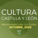 cultura castilla y león octubre 2020