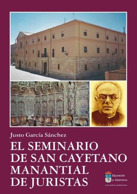El seminario de San Cayetano. Manantial de juristas
