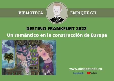 Destino Frankfurt Casa Botines