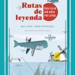 rutas-de-leyenda-para-viajar-con-ninos-por-espana-guias-singulares