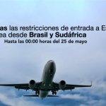 prórroga de las limitaciones de entrada a España por vía aérea desde Brasil y Sudáfrica