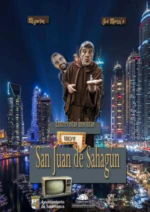 Entrevistas insólitas San Juan de Sahagún