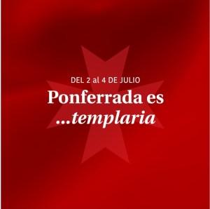 Ponferrada es Templaria