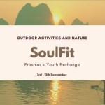 SoulFit Erasmus + Youth Exchange