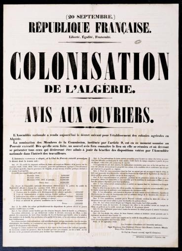 Colonisation de l'Algérie. Avis aux ouvriers, 1848, affiche imprimée, 73 x 52,5 cm. Archives nationales d'outre-mer © FR ANOM Aix-en-Provence Tous droits réservés, n° 9 Fi 593