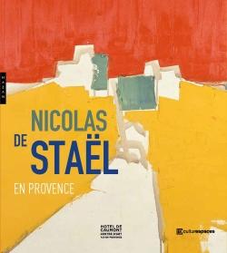 Nicolas de Staël en Provence - Catalogue