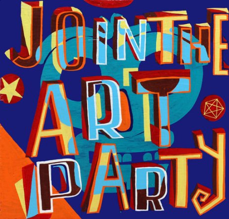 Bob and Roberta Smith, Join the Art Party, 2012