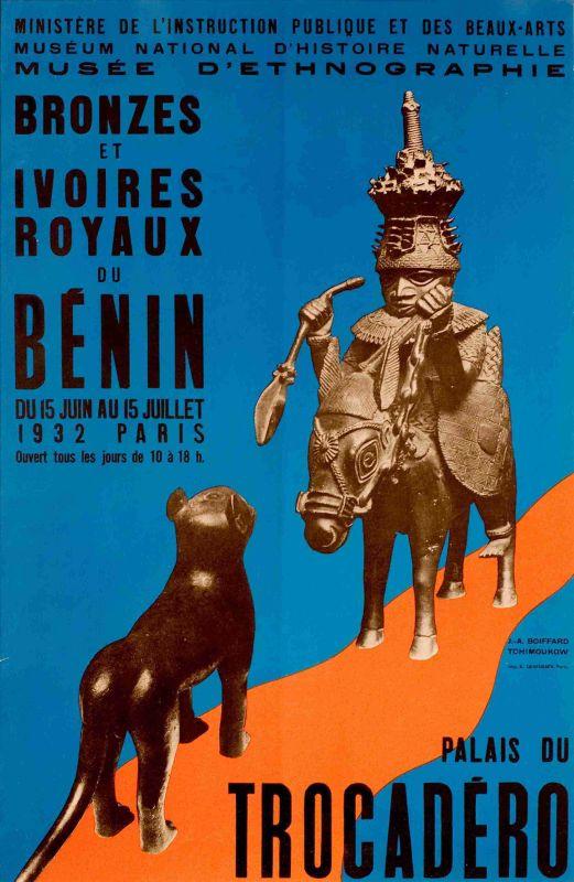 Affiche pour l'exposition « Bronzes et ivoires royaux du Benin » du musee d'Ethnographie du Trocadéro, 1932. © Mme Denise Boiffard / Lou Tchimoukov (D.R.) ; cliche © Museum national d'histoire naturelle