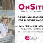 Rehabilitación de forjados de madera con Ana Fernández-Cuartero