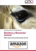 Bioetica y Bienestar Animal Tapa blanda, de Ana Dolores D. Az De La Vega Mart Nez, Ana Dolores Diaz De La Vega Martinez.