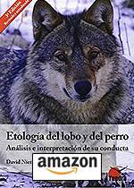 Etologia Del Lobo Y Del Perro (3ª Ed.) Tapa blanda – 26 jun 2015, de David Nieto Macein.