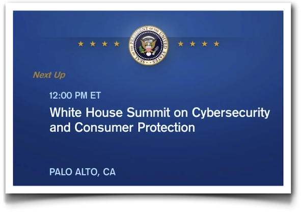 White House Summit on Cibersecurity and Consumer Protection
