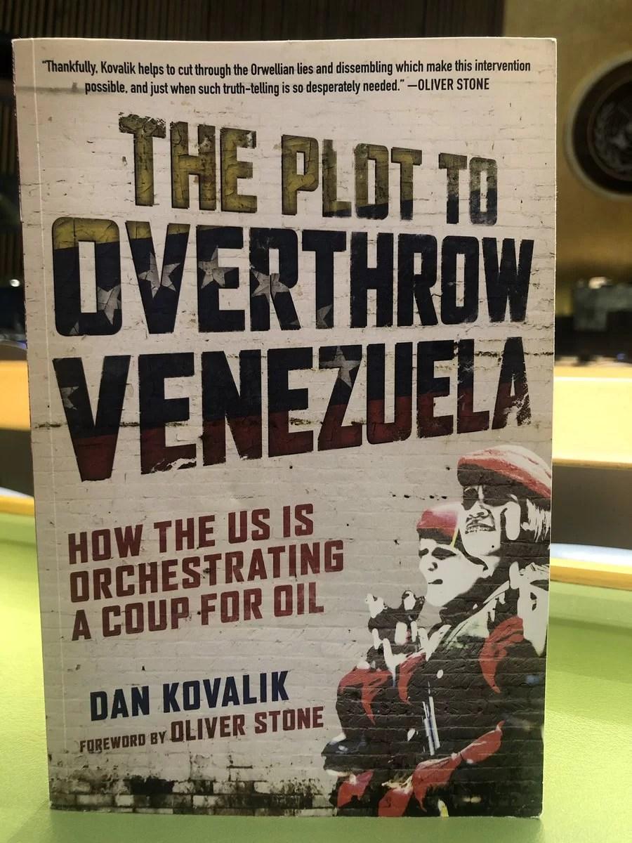 """""""El complot para derrocar a Venezuela"""", nuevo libro de Dan Kovalik,..."""