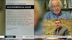 Noam Chomsky y Vijay Prashad condenan el plan golpista contra Evo Morales