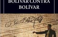 BOLIVAR CONTRA BOLIVAR SIMON RODRIGUEZ BIBLIOTECA AYACUCHO