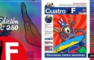 Lea el periódico CuatroF en su edición N° 250 por esta vía. (+Descarga)