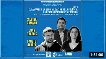El lawfare y la judicialización de la política - Seminario Internacional de Geopolítica - Clase 6