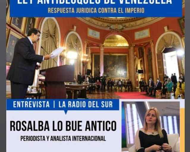 Escuche la entrevista realizada a la analista internacional Rosalba Lo Bue Antico sobre la Ley Constitucional Antibloqueo propuesta por el presidente Nicolás Maduro ante la ANC.