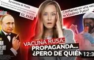Todo sobre la vacuna rusa (incluido lo que otros no te cuentan)