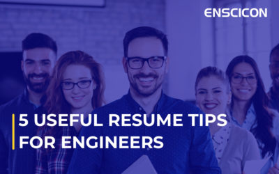 5 Useful Resume Tips For Engineers