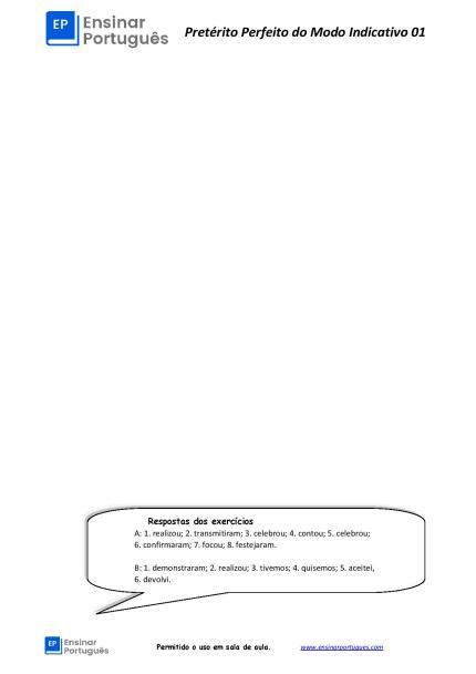 Essa folha de exercícios contém explicação sobre os pretérito perfeito do indicativo, dois exercícios para prática, além de seu gabarito.