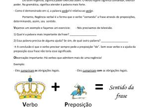 Folha de exercícios sobre preposições sob o prisma da regência verbal em aulas de português para estrangeiros e afins. Traz uma breve explicação e gabarito.