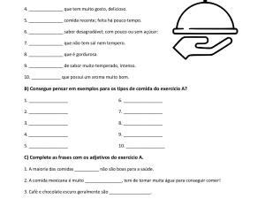 Folha de exercícios com vocabulário de comida em português focada em adjetivos comuns de uso no dia-a-dia, já vem com gabarito.