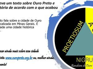 Atividade de escrita e leitura focada no uso do Pretérito Perfeito e Gerúndio no passado através de uma viagem para Ouro Preto