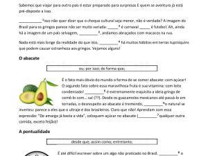 Atividade com exercício de conectivos e muita discussão cultura sobre hábitos brasileiros estranhos aos estrangeiros.