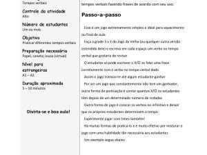 Essa versão do jogo da velha com verbos é de fácil aplicação em aulas de português para estrangeiros e língua de herança e muito efetivo!