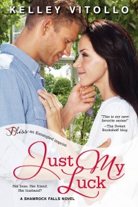 Just My Luck by Kelley Vitollo