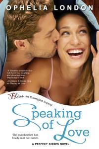 Speaking of Love by Ophelia London