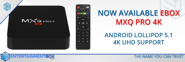 EBox MXQ Pro 4K Smart TV Box Now Available