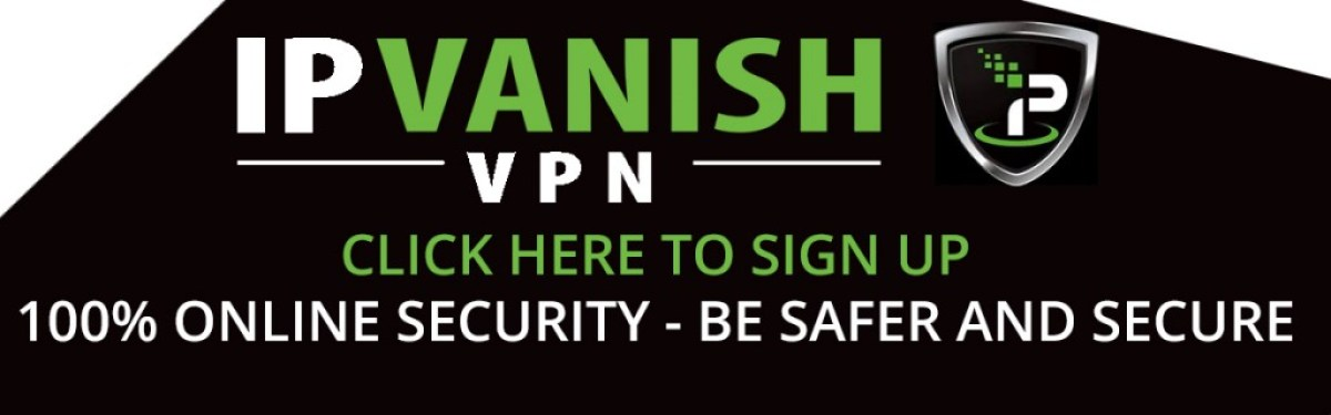 Unlock your Smart TV Box Use a VPN - Use a VPN IPVanish to access content