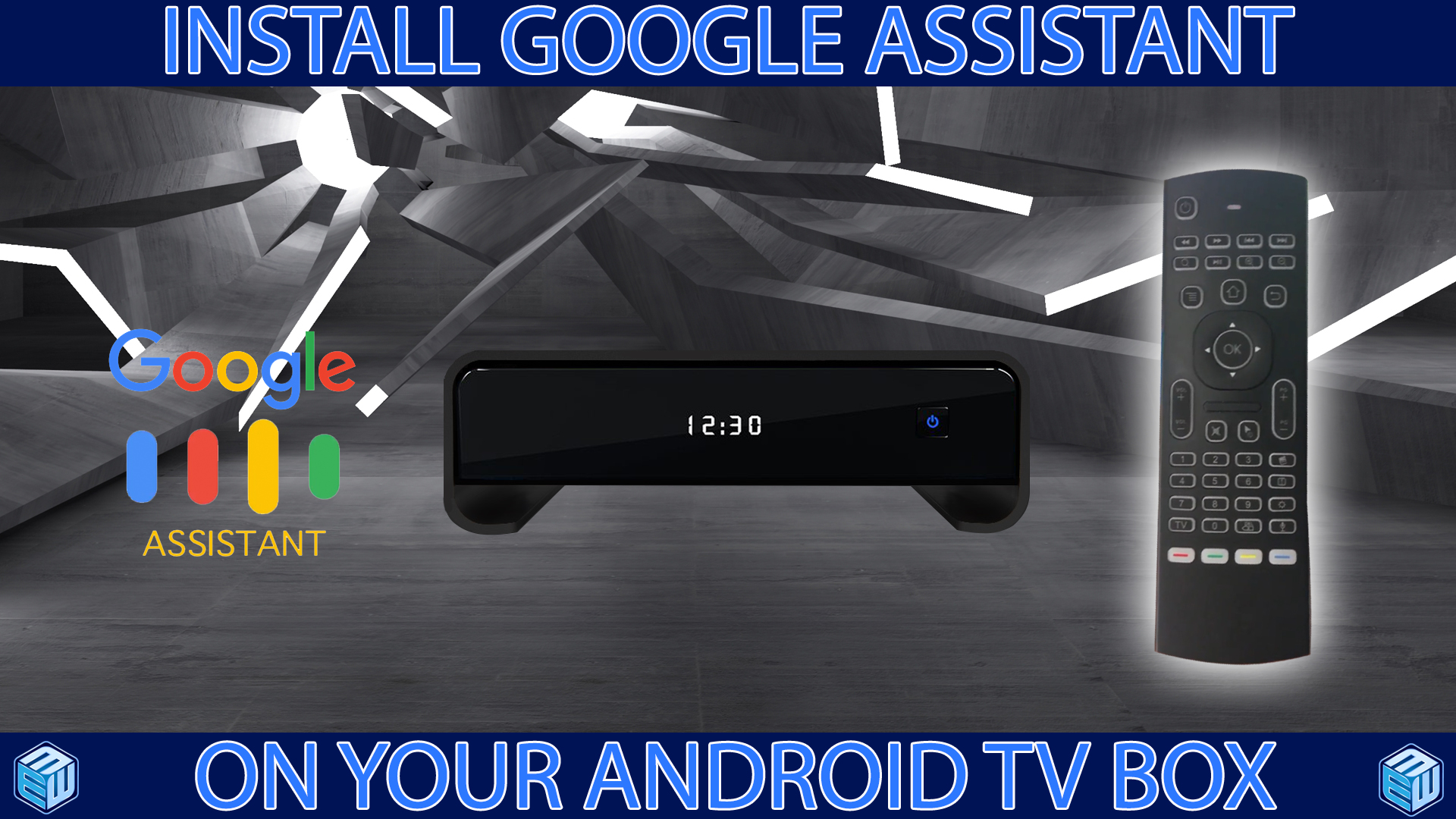 How to download and install Google Assistant apk onto an Android TV box