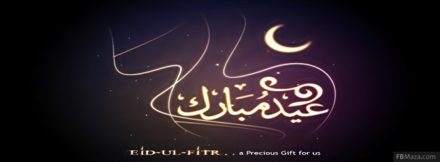 Eid Ul Fitr Mubarak 2013 Facebook Timeline Cover Photos