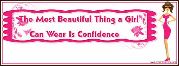 the most beautiful thing a girl can wear is confidence