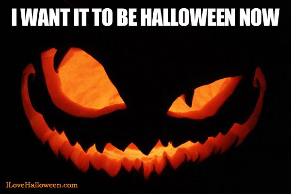 I-Want-it-to-be-Halloween-now