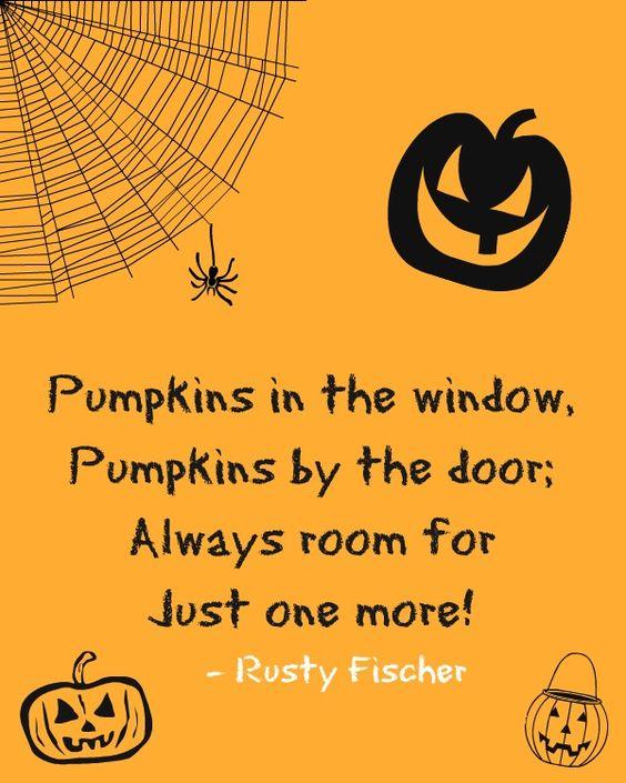 Pumpkins in the window, Pumpkins by the door; always room for just one more!