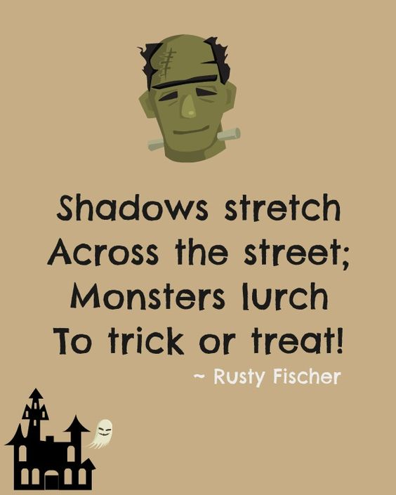 shadows stretch across the street; Monsters lurch to trick or treat