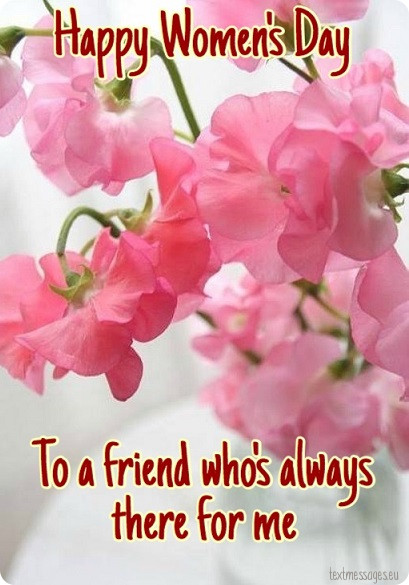 happy womens day to friends