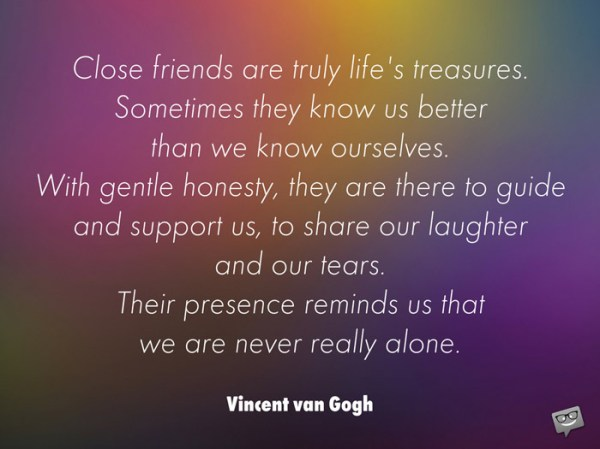 vincent van gogh heart touching friendship quotes