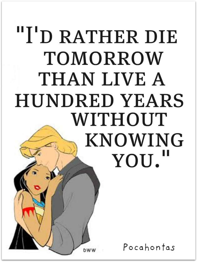 famous Walt Disney cartoon love movie Pocahontas cute romantic love quote