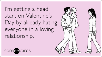 i hate valentines day meme ecards