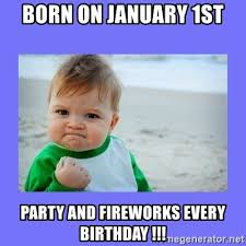 january 1st birthday fireworks meme