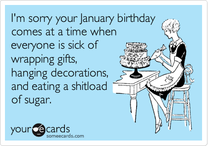funny january birthday card meme