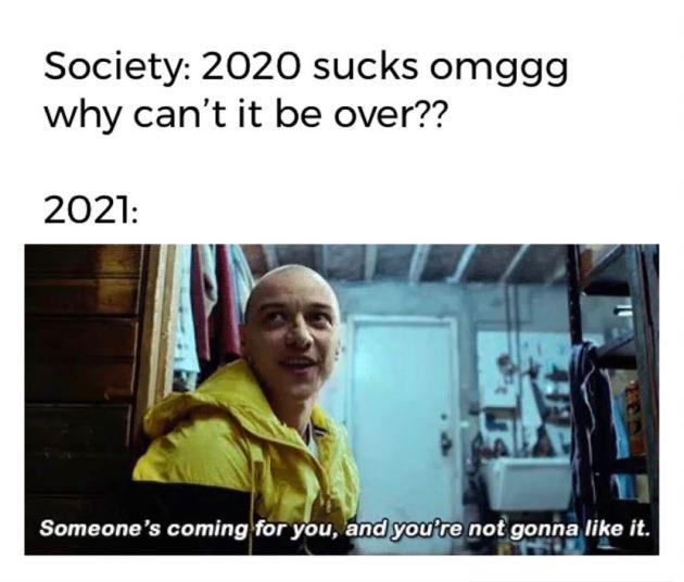 2020 sucks meme for new year 2021