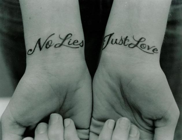 no lies just love quote tattoo on wrists